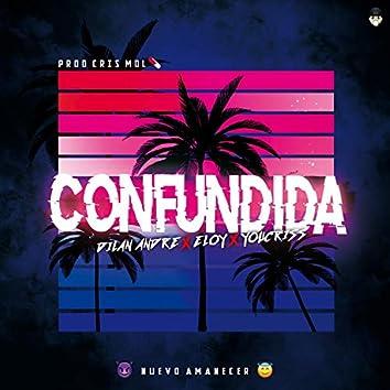 Confundida (Con Dilan Andre y Eloy)