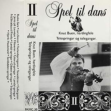 Spel Til Dans II - Knut Buen, Hardingfele - Telespringar Og Telegangar
