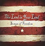 This is Your Land: Songs of Freedom