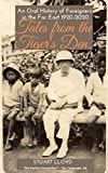 Tales from the Tiger's Den: An Oral History of Foreigners in the Far East 1920-2020 (English Edition)