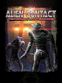 Alien Contact  The Pascagoula UFO Encounter