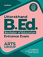Uttarakhand B.Ed Entrance Exam ARTS Group 2020