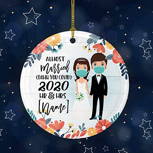 Lplpol Personalized Quarantine Wedding Christmas 2020 Almost Married Damn You Covid Circle Ornament Keepsake