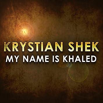 My Name Is Khaled