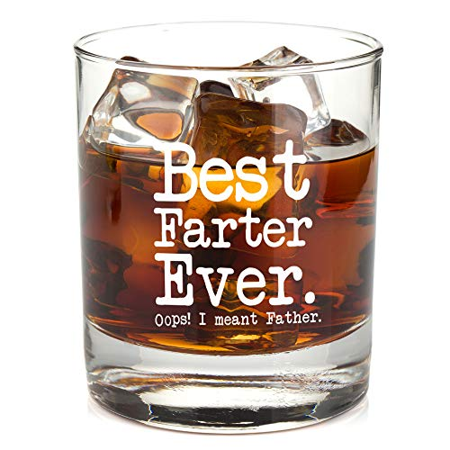 Best Farter Ever Oops I Meant Father - Best Dad Unique Gag Gift for Him from Daughter, Son, Wife - Birthday Present Idea for Men, Guys - 11oz Bourbon Scotch Whiskey Glass