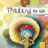 Thailand for kids: Der Kinderreiseführer (World for kids - Reiseführer für Kinder)