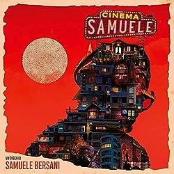 Cinema Bersani, Samuele