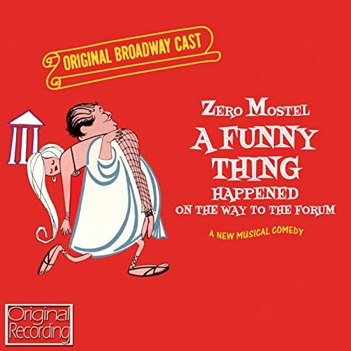 The Original Broadway Cast Of A Funny Thing Happened On The Way To The Forum