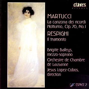 Martucci: La canzona dei ricordi - Notturno, Op. 70, No. 1 - Respighi: Il Tramonto