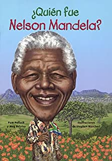 Quien Fue Nelson Mandela? (Who Was Nelson Mandela?) (Turtleback School & Library Binding Edition) (Quién Fue? / Who Was?) (Spanish Edition)