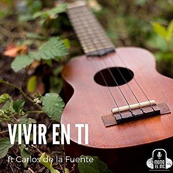 Vivir en Ti (feat. Carlos de la Fuente)