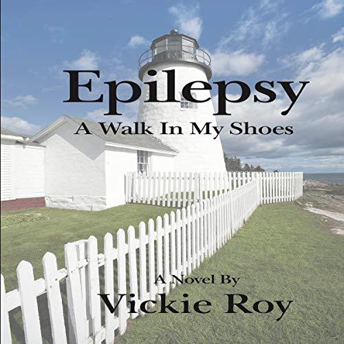 『Epilepsy: A Walk in My Shoes』のカバーアート