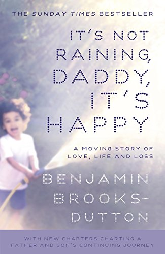 It's Not Raining, Daddy, It's Happy (English Edition)