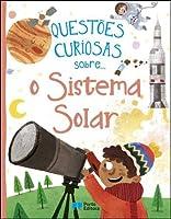 Questões curiosas sobre... o Sistema Solar (Portuguese Edition)