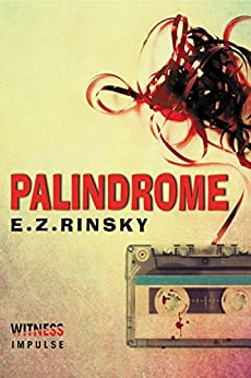 Palindrome: A Lamb and Lavagnino Mystery (Lamb & Lavagnino Book 1) by [E. Z. Rinsky]