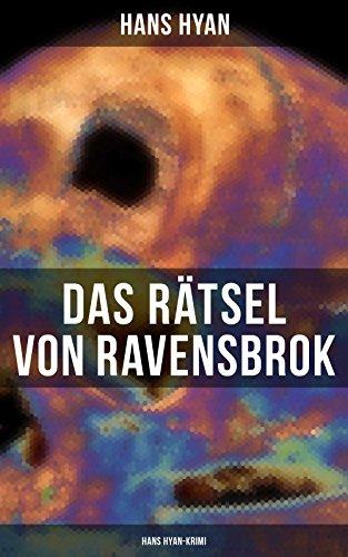 Das Rätsel von Ravensbrok (Hans Hyan-Krimi): Mystery-Krimi