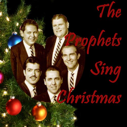 The Prophets Sing Christmas