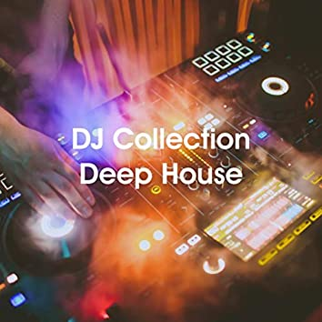 DJ Collection Deep House