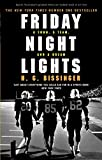 Friday Night Lights: A Town, a Team, and a Dream - H G Bissinger