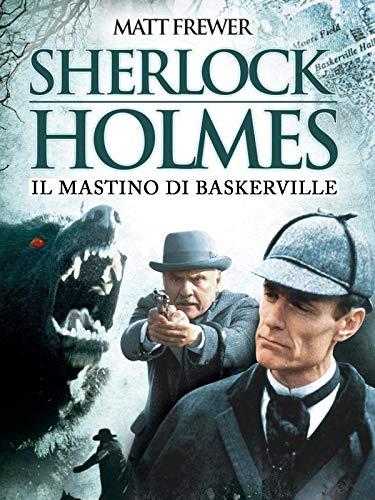 Sherlock Holmes - Il mastino di Baskerville