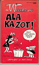 Ala Ka Zot (The Wizard of ID)