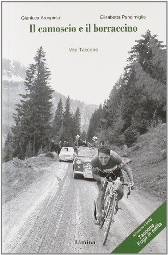 Il camoscio e il borraccino. Vito Taccone. Con DVD