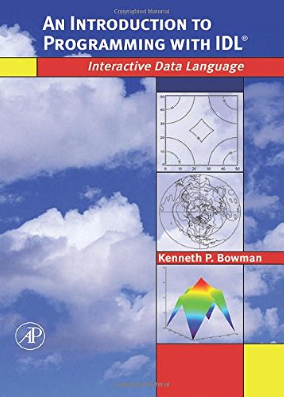 ジョージバーナード同時嫌がるAn Introduction to Programming with IDL: Interactive Data Language