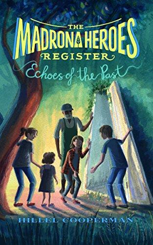 The Madrona Heroes Register: Echoes of the Past (English Edition)