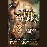 Bargain Audio Book - When an Alpha Purrs  A Lion s Pride  Book