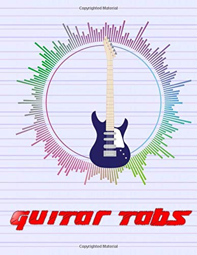 Guitar Tablature Book: Easy Songs Guitar Tabs 104 Page Matte Cover Design White Paper Sheet Size 8.5 X 11 Inches ~ Journal - Tablature # Easy Good Print.
