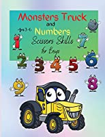 Monsters Truck and Numbers: Activity Workbook for Preschool to Kindergarten, Coloring, Cut Out and Glue Book for Kids Ages 3-6,