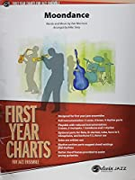 Moondance: Conductor Score & Parts (First Year Charts for Jazz Ensemble)
