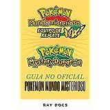 Guía de Pokémon Mundo misterioso: Equipo de rescate rojo y Equipo de rescate azul: LO QUE NO SABIAS (Spanish Edition)
