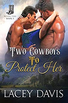 Two Cowboys To Protect Her (Blessing, Texas Book 5) by [Lacey Davis]
