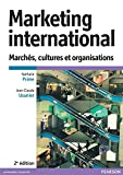 Marketing international 2e édition : Marchés, cultures et organisations
