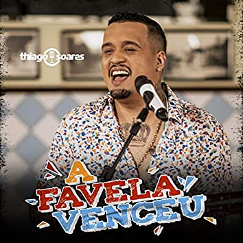 A Favela Venceu