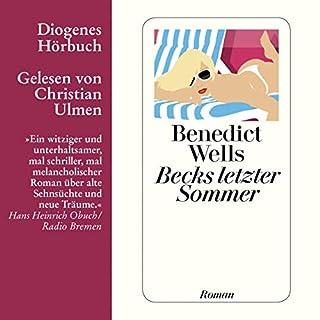 Becks letzter Sommer                   Autor:                                                                                                                                 Benedict Wells                               Sprecher:                                                                                                                                 Christian Ulmen                      Spieldauer: 9 Std. und 36 Min.     44 Bewertungen     Gesamt 4,5