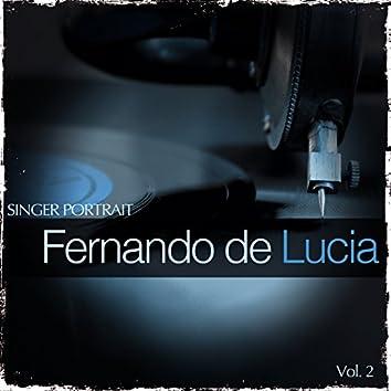 Singer Portrait - Fernando de Lucia, Vol.2