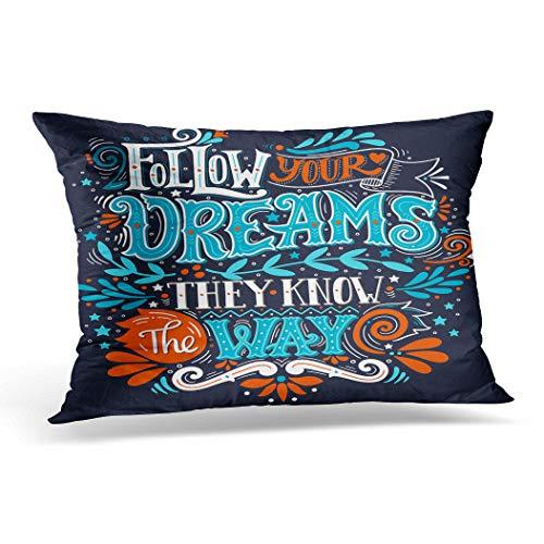 Awowee Funda de cojín de 30 x 50 cm, con texto en inglés 'Follow Your Dreams They Know the Way', diseño inspirado en la palabra, dibujado a mano, con decoración del hogar, funda de cojín para sofá y cama