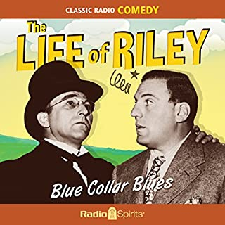The Life of Riley: Blue Collar Blues cover art
