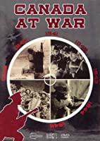 Canada at War 4-DVD Box Set (compiling 13-part series)