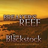 Breaker's Reef: Cape Refuge Series #4 - Terri Blackstock