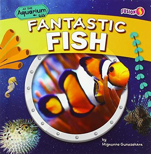 Fantastic Fish (At the Aquarium)