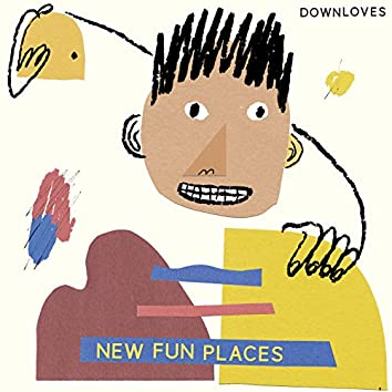 New Fun Places