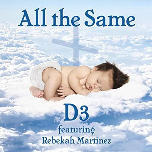 D3 Foundation & Rebekah Martinez
