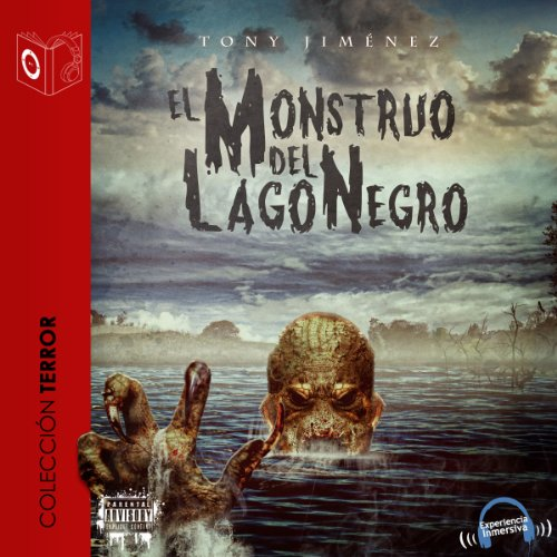 El monstruo del lago negro [The Black Lake Monster] cover art