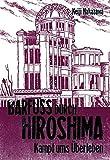 Barfuss durch Hiroshima 03. Kampf ums Ueberleben