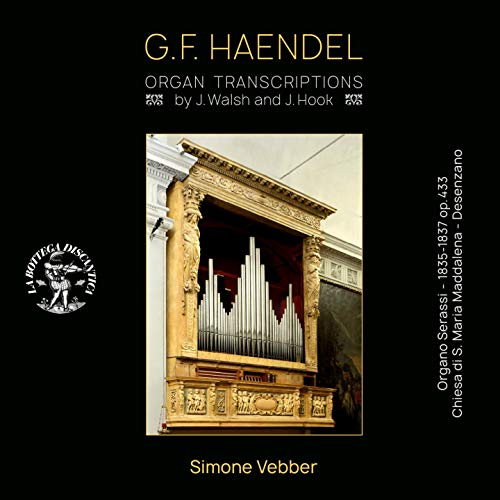 Haendel: Organ Transcriptions by J. Walsh and J. Hook