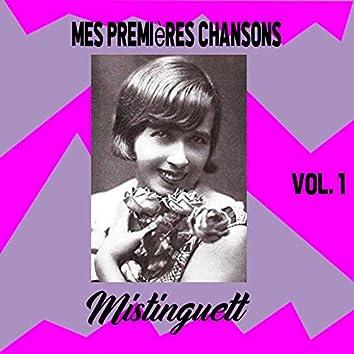 Mistinguett - Mes Premières Chansons, Vol. 1