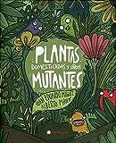 Plantas domesticadas y otros Mutantes (Libro Infantil Sobre La Domesticación De Los Alimentos, Genética)